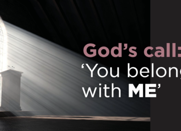 God's call: 'You belong with ME'