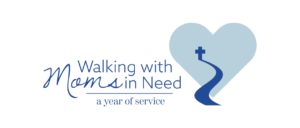 Walking With Moms in Need